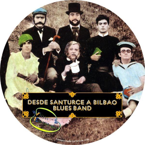 Música para el recuerdo - Página 34 Desde-santurce-a-bilbao-blues-band-vidas-ejemplares-cartula-cd