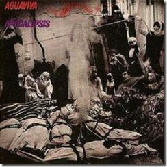 AGUAVIVA - apocalipsis (Accion 1971)