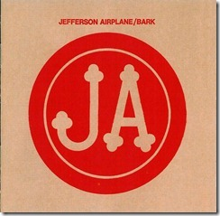 Jefferson Airplane - 1971 - Bark - Front