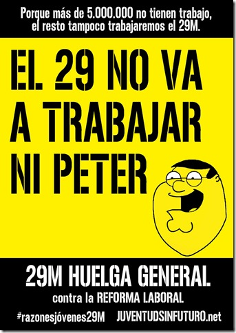 29-M Huelga General No trabaja ni Peter
