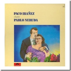 Paco canta Neruda