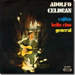 El primer sencillo de Adolfo Celdrán, en 1969, donde se incluía esta canción
