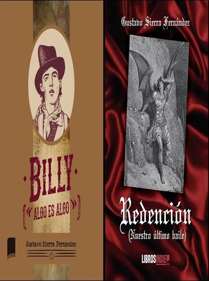 """portadas de «Billy (""""algo es algo"""")» y «Redención (Nuestro último baile)»; Billy el Niño, «La caída de Satán», de Gustave Doré"""